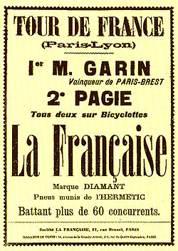 "French text: ""Tour de France (Paris-Lyon) - 1er M. Garin, Vainquer de Paris-Brest. 2e Pagie. Tous deux sur bicyclettes La Française, marque diamant, pneus munis de l'Hermetic. Battant plus de 60 concurrents""."