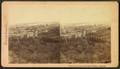 View from the top of the state house, Boston, from Robert N. Dennis collection of stereoscopic views.png