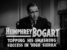 Bogart in a film trailer advertising High Sierra