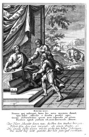 Parable of the talents or minas - The parable of the talents, depicted in a 1712 woodcut. The lazy servant searches for his buried talent, while the two other servants present their earnings to their master.