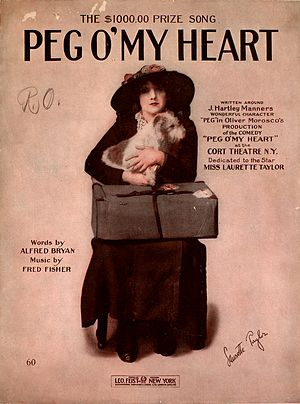 Peg o' My Heart - Sheet music cover, 1913 with image of Laurette Taylor in her title role in the  play.