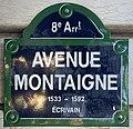 Plaque Avenue Montaigne - Paris VIII (FR75) - 2021-05-31 - 1.jpg