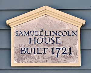 Samuel Lincoln - Samuel Lincoln House, Hingham, Massachusetts, built by grandson of immigrant Samuel on land he purchased