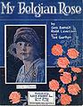 Sheet music cover - MY BELGIAN ROSE (1918).jpg