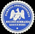 Siegelmarke Koeniglich. Preussisches Bezirks-Kommando Kreuzburg W0307445.jpg