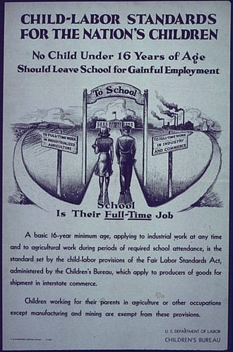 Child labor laws in the United States - A child labor standards poster from the 1940s.