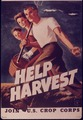 """Help Harvest"" - NARA - 514462.tif"