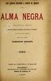 Alma negra - melodrama lírico en un acto, dividido en un prólogo, tres cuadros y un intermedio en verso y prosa, original (IA almanegramelodra2986chav).pdf