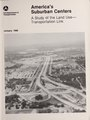 America's Suburban Centers- A Study of the Land Use -Transportation Link (IA americassuburba8814drro 0).pdf