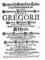 Coreth, Anton Dreymal hochgeprisenes Leben nach Gottseeligistem Todt Des ... Herrn Gregorii des uhralten Gottshauß Wilthau ..., Innsbruck 1719.jpg