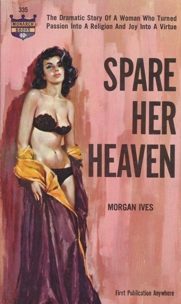 Cover of Spare Her Heaven by Morgan Ives (Marion Zimmer Bradley) -  Illustrator Harry