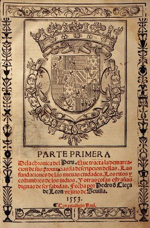 Peruvian literature - First page of the Chrónica del Perú by Pedro Cieza de León