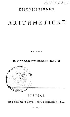 Carl Friedrich Gauss's Disquisitiones Arithmeticae, first edition Disqvisitiones-800.jpg