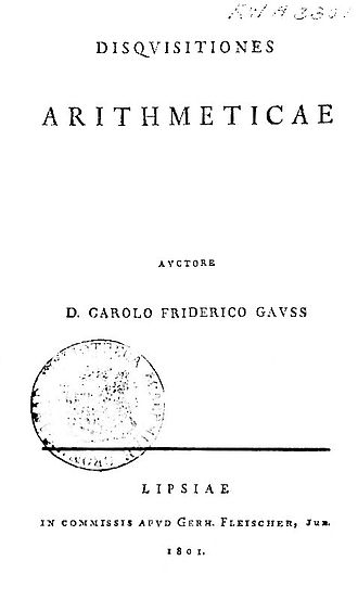 Algebraic number theory - Title page of the first edition of Disquisitiones Arithmeticae, one of the founding works of modern algebraic number theory.