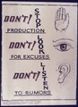 Don't Stop Production. Don't look for Excuses. Don't listen to Rumors - NARA - 534529.tif