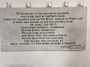 Impressment - This tablet commemorates the Admiralty's (somewhat belated) apology for the murder of two quarrymen (Alexander Andrews and Rick Flann) and one Blacksmith (William Lano), during an illegal attempt to impress them on the Isle of Portland in Dorset on 2 April 1803. A young lady, Mary Way was also murdered according to a Coroner's inquest.  The illegality of the raid was confirmed in the London and local courts