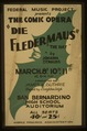 "Federal Music Project presents the comic opera ""Die fledermaus"" - ""The bat"" by Johann Strauss LCCN98517704.tif"
