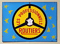 Les Professionnels, Routiers, Enamel advert sign at the den hartog ford museum pic-036.JPG