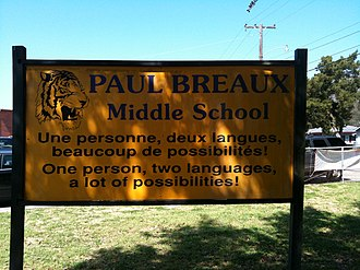 Louisiana French - Image: Paul Breaux Middle School Bilingual Sign