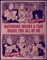RATIONING MEANS A FAIR SHARE FOR ALL OF US - NARA - 515276.tif