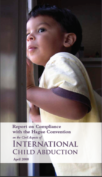 File:Report on the Compliance with the Hague Convention on the Civil Aspects of International Child Abduction (2008 edition - front cover).png