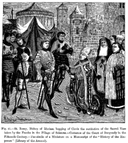 St Remy Bishop of Rheims begging of Clovis the restitution of the Sacred Vase taken by the Franks in the Pillage of Soissons.png