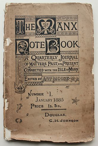 Arthur William Moore - The first edition of 'The Manx Notebook'