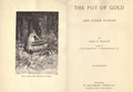 The Pot of Gold and Other Stories Mary E. Wilkins (First Edition 1892).png