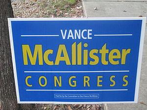 Vance McAllister - McAllister campaign sign