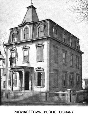 Provincetown Public Library (old) - 1891 Photo, reprinted in 1899