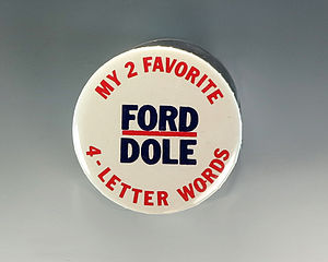 Four-letter word - Campaign button used in the 1976 United States presidential election.