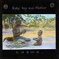 Baby Boy and Mother, Lubwa, Zambia, ca.1905-ca.1940 (imp-cswc-GB-237-CSWC47-LS6-004).jpg