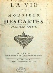 Adrien Baillet: La Vie de monsieur Des-Cartes