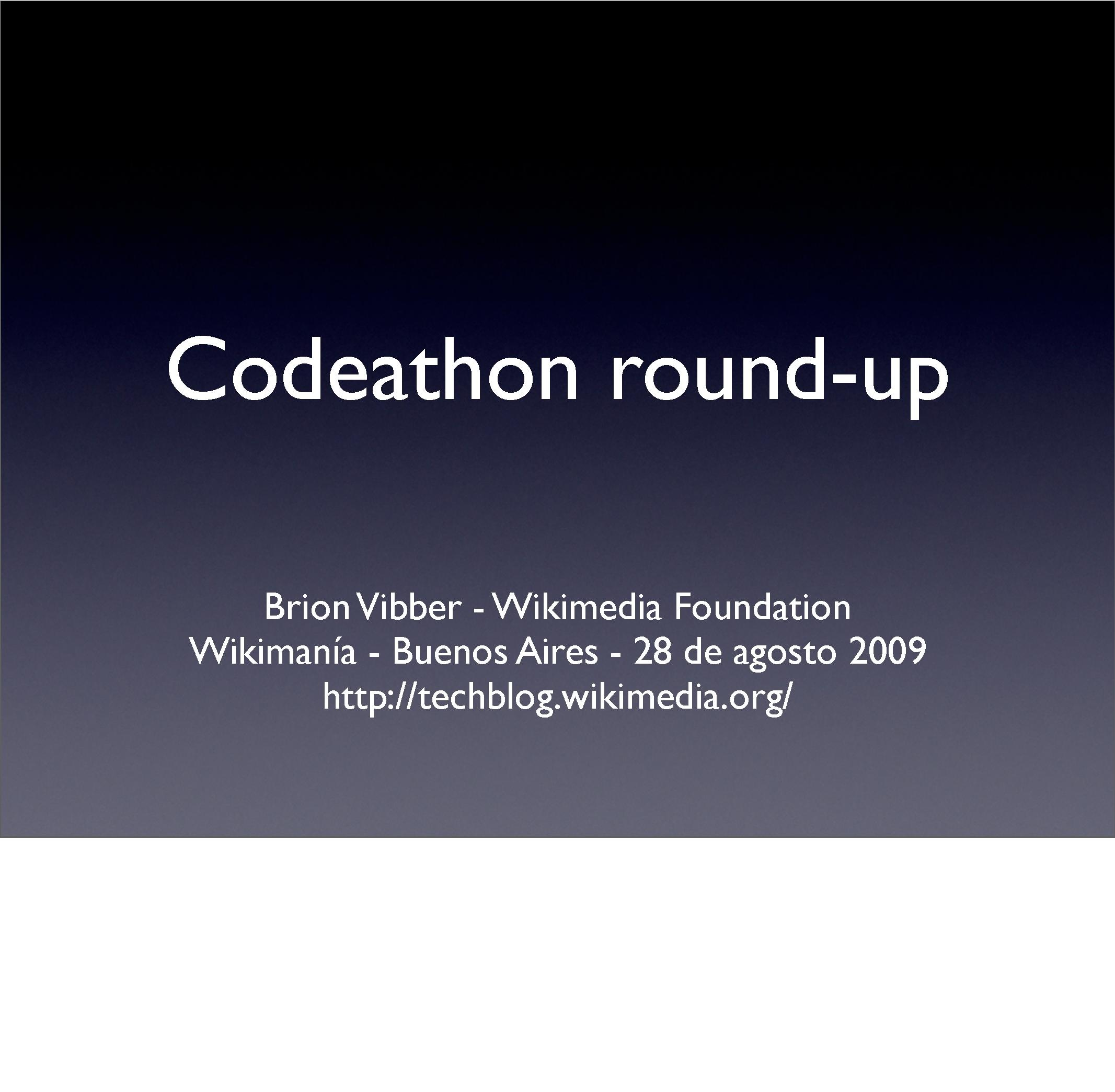 Brion Vibber - 2009 Wikimania Codeathon roundup.pdf
