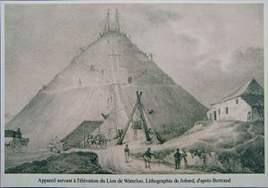 Lion's Mound - The erection of the Lion's mound, 1825. Engraving by Jobard, after the Bertrand drawing.