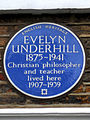 EVELYN UNDERHILL 1875-1941 Christian philosopher and teacher Lived here 1907-1939.jpg