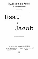 Machado de Assis: Esaú e Jacob