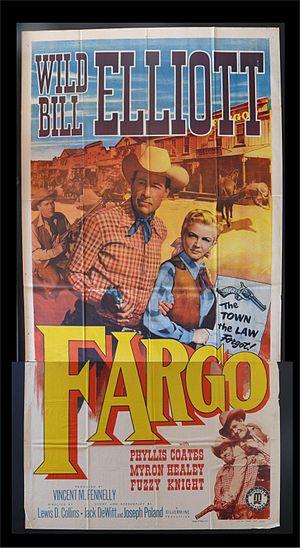 Wild Bill Elliott - Elliott starred in the 1952 western Fargo.