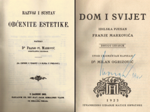 Franjo Marković - The cover pages of the Razvoj i sustav obćenite estetike ('The development and the system of general aesthetics'; Zagreb, 1903), and the Dom i svijet ('The home and the world'; Zagreb, 1923).