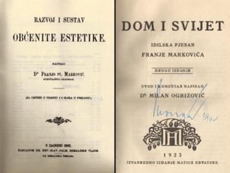 Franjo Marković - The cover pages of the Razvoj i sustav obćenite estetike ('The development and the system of general aesthetics'; Zagreb, 1903), and the Dom i svijet ('The home and the world'; Zagreb, 1923).