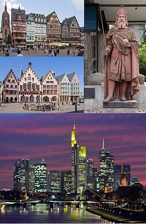 Skyline of Frankfurt am Main, Clockwise from top of left to right:Facade of the Römer, Statue of Charlemagne in Frankfurt Historical Museum, View of Night in skycrapers at Kaiserplatz business area and Main River, Facade in Romer area