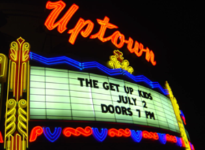 Uptown Theater (Kansas City, Missouri) - The theater's marquee from the final performance of The Get Up Kids.