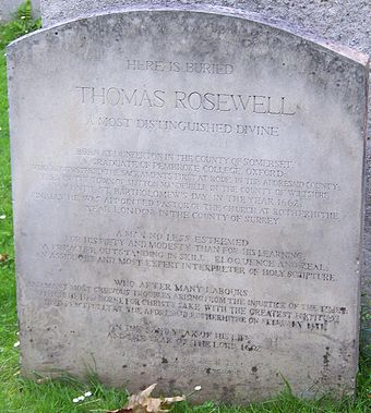 Headstone to Thomas Rosewell (died 1692), nonconformist minister. The original inscription was in Latin, but was replaced with this English version in the 20th century. Grave of Thomas Rosewell, Bunhill Fields.jpg