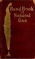 Hand book of natural gas (IA handbookofnatura00west).pdf