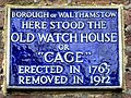 """Here stood the Old Watch House or """"Cage"""". Erected in 1765 Removed in 1912.jpg"""