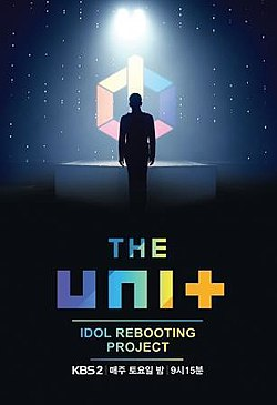 Idol Rebooting Project The Unit.jpg