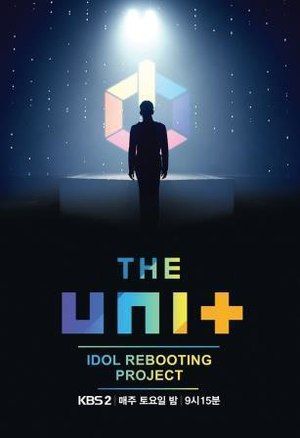 The Unit: Idol Rebooting Project - Image: Idol Rebooting Project The Unit
