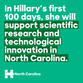 In Hillary's first 100 days, she will support scientific research and technological innovation in North Carolina.png
