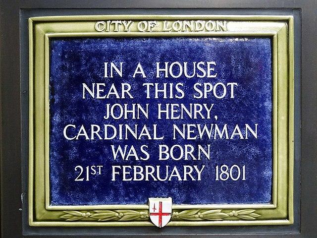 John Henry Newman blue plaque - In a house near this spot John Henry, Cardinal Newman was born 21st February 1801