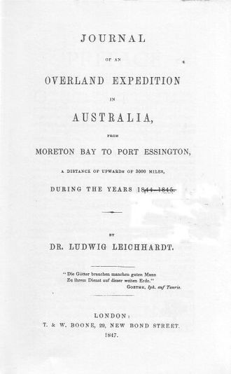 Ludwig Leichhardt - Journal of an Overland Expedition in Australia, 1847